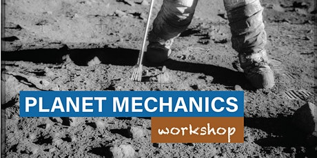 Planet Mechanics Workshop tickets