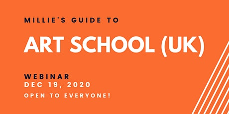 WEBINAR | Millie's Guide to Art School (UK) tickets