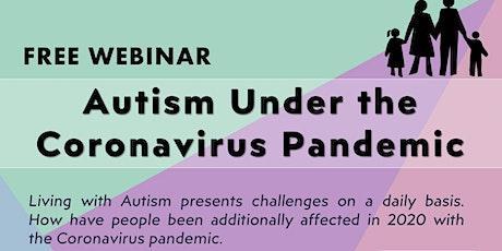 Autism Under the Coronavirus Pandemic - Thursday Event tickets