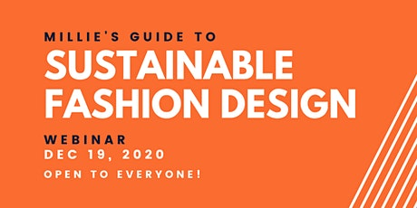 WEBINAR | Millie's Guide to Sustainable Fashion Design tickets