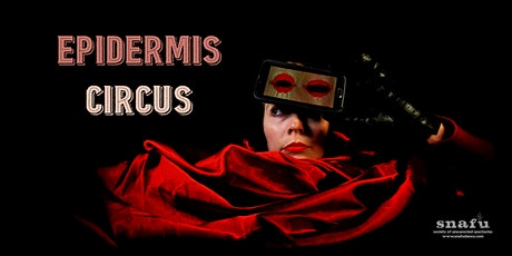 EPIDERMIS CIRCUS - LIVE DRIVE IN SHOW tickets