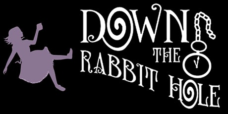 Down the Rabbit Hole Sunday 13 December tickets