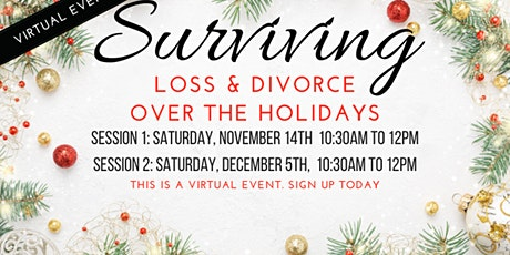 Surviving Grief and Divorce Over The Holidays tickets
