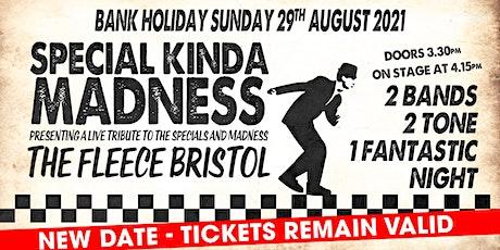 Special Kinda Madness tickets
