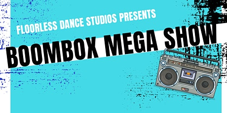 Boom Box Mega Show tickets