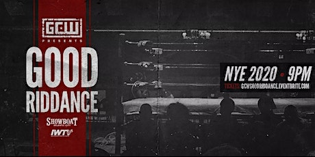 GCW presents Good Riddance tickets