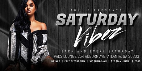 TONI K PRESENTS: Saturday Vibez tickets