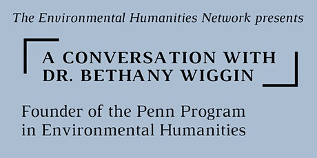 A Conversation with Dr. Bethany Wiggin tickets