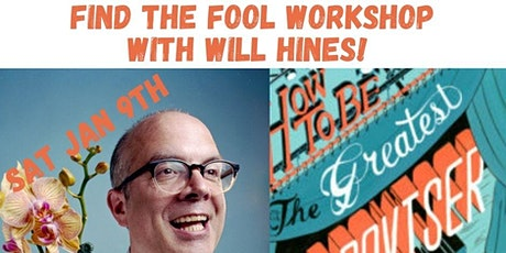 Find The Fool with Will Hines (online workshop) tickets