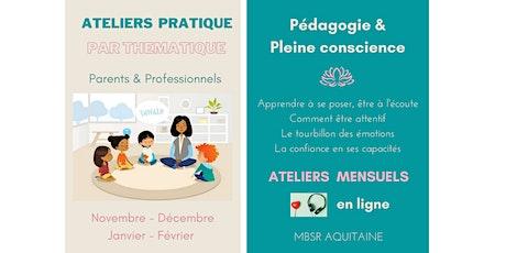 Ateliers thématiques - Education et pleine conscience billets