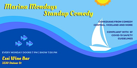 Marina Mondays Standup Comedy at Essi (with heaters and distancing) tickets