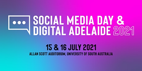 Social Media Day X Digital Adelaide 2021 tickets