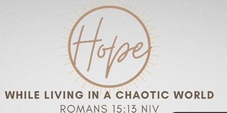HOPE While Living In A Chaotic World tickets
