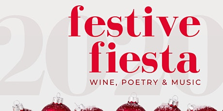 Festive Fiesta 2020: An Evening of Wine, Poetry & Music tickets