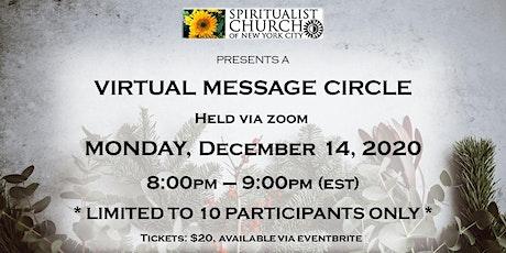 SCNYC December 14, 2020 Virtual Message Circle tickets