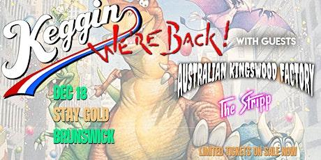 Keggin - We're Back! tickets