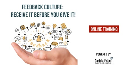 Feedback culture: Receiving before Giving! tickets