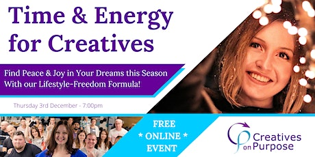 Time & Energy for Creatives - Free Online Event - Creatives on Purpose tickets