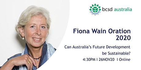 FIONA WAIN ORATION 2020 I 4:30PM - 6:30PM 26NOV20 I ONLINE tickets