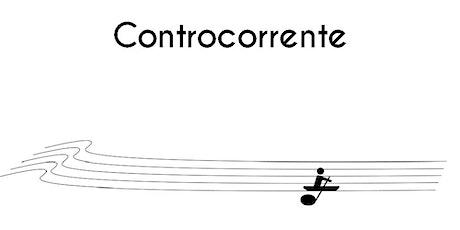 Controcorrente. Una storia della musica biglietti