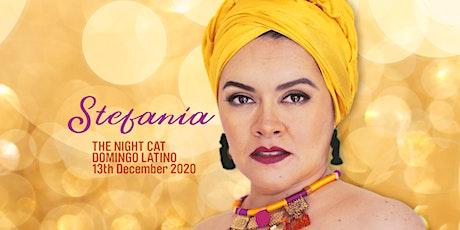 Domingo Latino Presents Stefania tickets