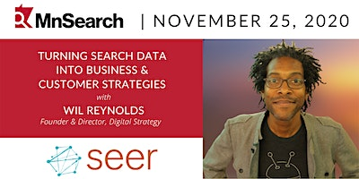 Turning Search Data Into Customer & Business Strategies with Wil Reynolds