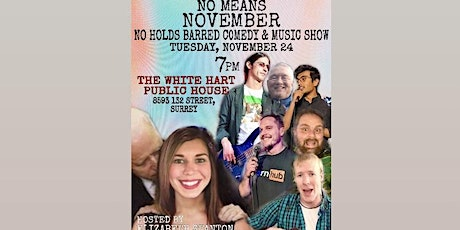 No Means November: No Holds Barred Comedy and Music Show tickets