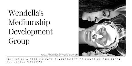 Wendella's Wednesday Development Group for Psychic & Mediumship tickets
