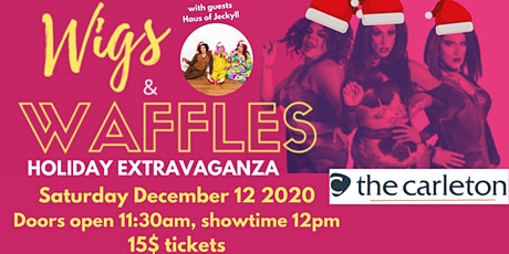 Wigs and Waffles - Holiday Extravaganza tickets