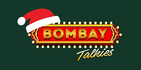 Bombay Talkies - Xmas 2020 tickets