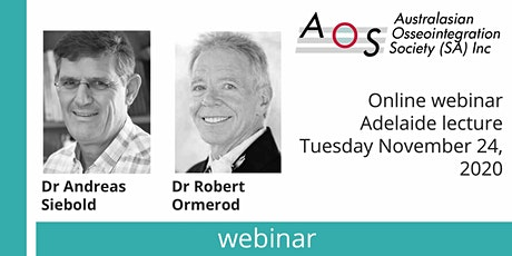 AOS (SA): WEBINAR: Dr Robert Ormerod (SA), Dr Andreas Siebold (Sth Africa) tickets