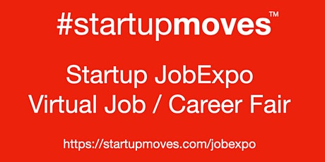 #Startup  Virtual #JobExpo / Career Fair #StartupMoves #Montreal tickets