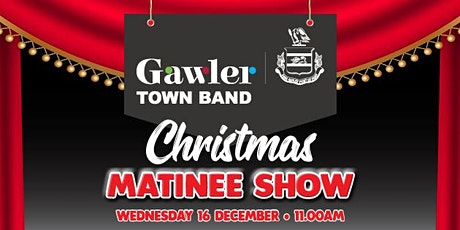 Gawler Town Band Christmas Matinee Show tickets