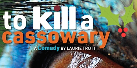 To Kill a Cassowary by Laurie Trott tickets
