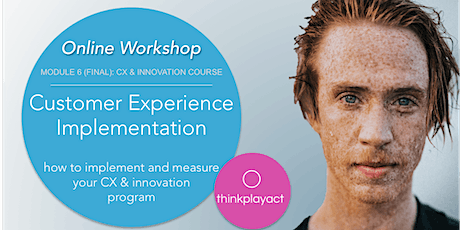 Online Workshop : CX Implementation tickets