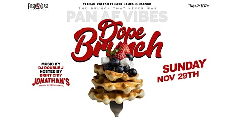 DopeBrunch Pan AF Rerun: The Dopest Brunch & Day Party in the RDU!! tickets