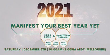 """2021 Vision Board and Manifesting Workshop"" tickets"