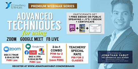 Advanced Techniques for Using Zoom, Google Meet, FB Live and FB Rooms tickets