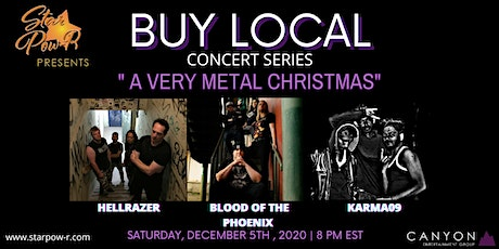 STAR Pow-R 'Buy Local' Concert Series - A very metal Christmas tickets