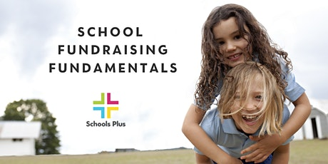 School Fundraising Fundamentals , Thurs 11 March  2021 tickets