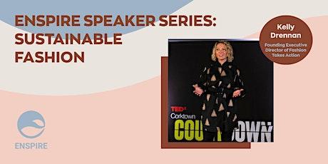 Enspire Speaker Series: Sustainable Fashion tickets