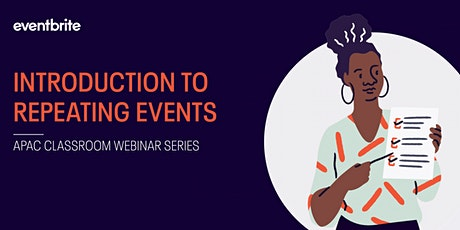 Eventbrite Classroom: Introduction to Repeating Events tickets