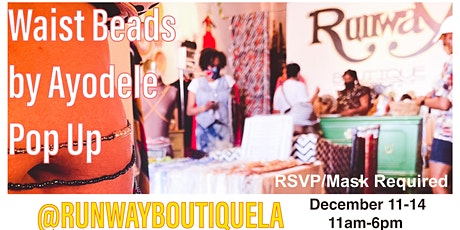 Waist Beads by Ayodele Holiday Pop Up by Appointment at Runway Boutique LA tickets