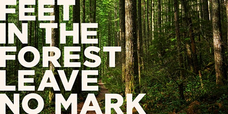 Feet in the Forest Leave No Mark: Virtual LIVE Reading tickets