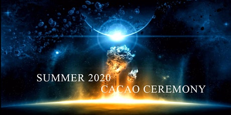 Summer 2020 Cacao Ceremony tickets