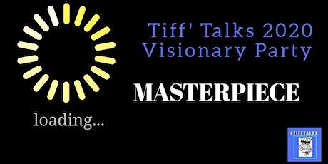 Tiff' Talks 2020 Visionary Party tickets