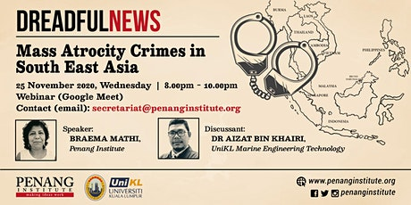 Dreadful News: Mass Atrocity Crimes in South East Asia tickets