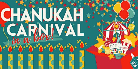 Chanukah Carnival - In a box! tickets