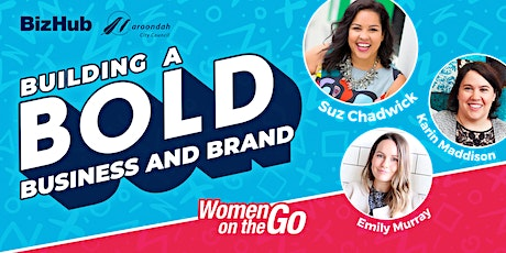Women on the Go: Building a bold business and brand tickets