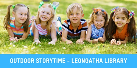 Outdoor Story Time with Leongatha Library tickets